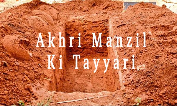 Aakhri Manzil Ki Tayyari