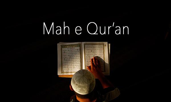 Mah-e-Qur'an (Month of Qur'an)