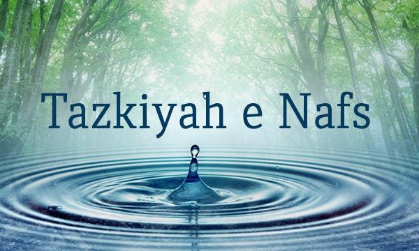 Tazkiyah e Nafs